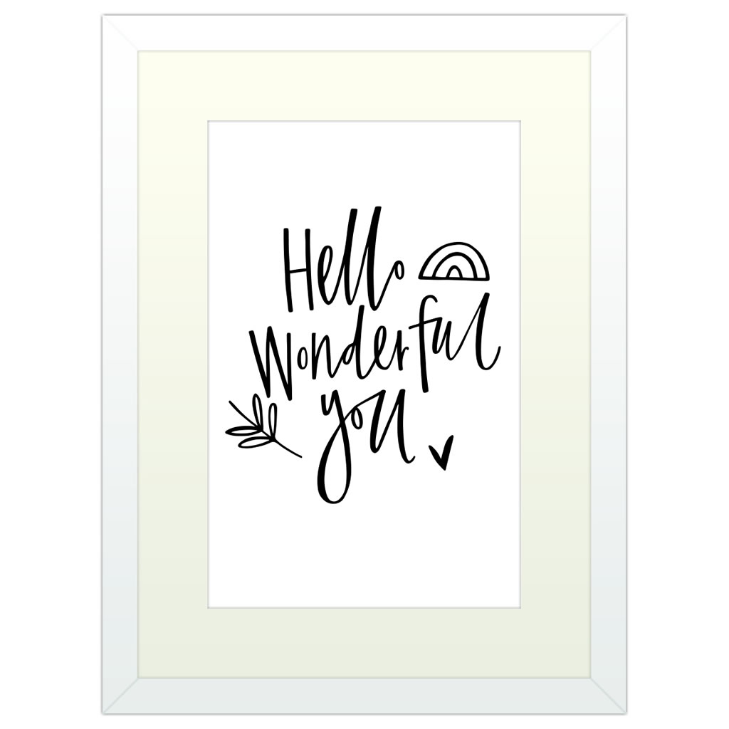 Hello Wonderful You - White Framed Art Print (40x30cm) White Framed Art Print