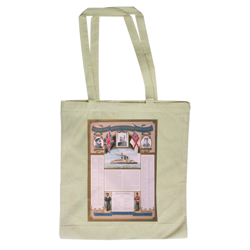 In Memoriam of the Heroes who Perished in HMS Victoria Tote Bag