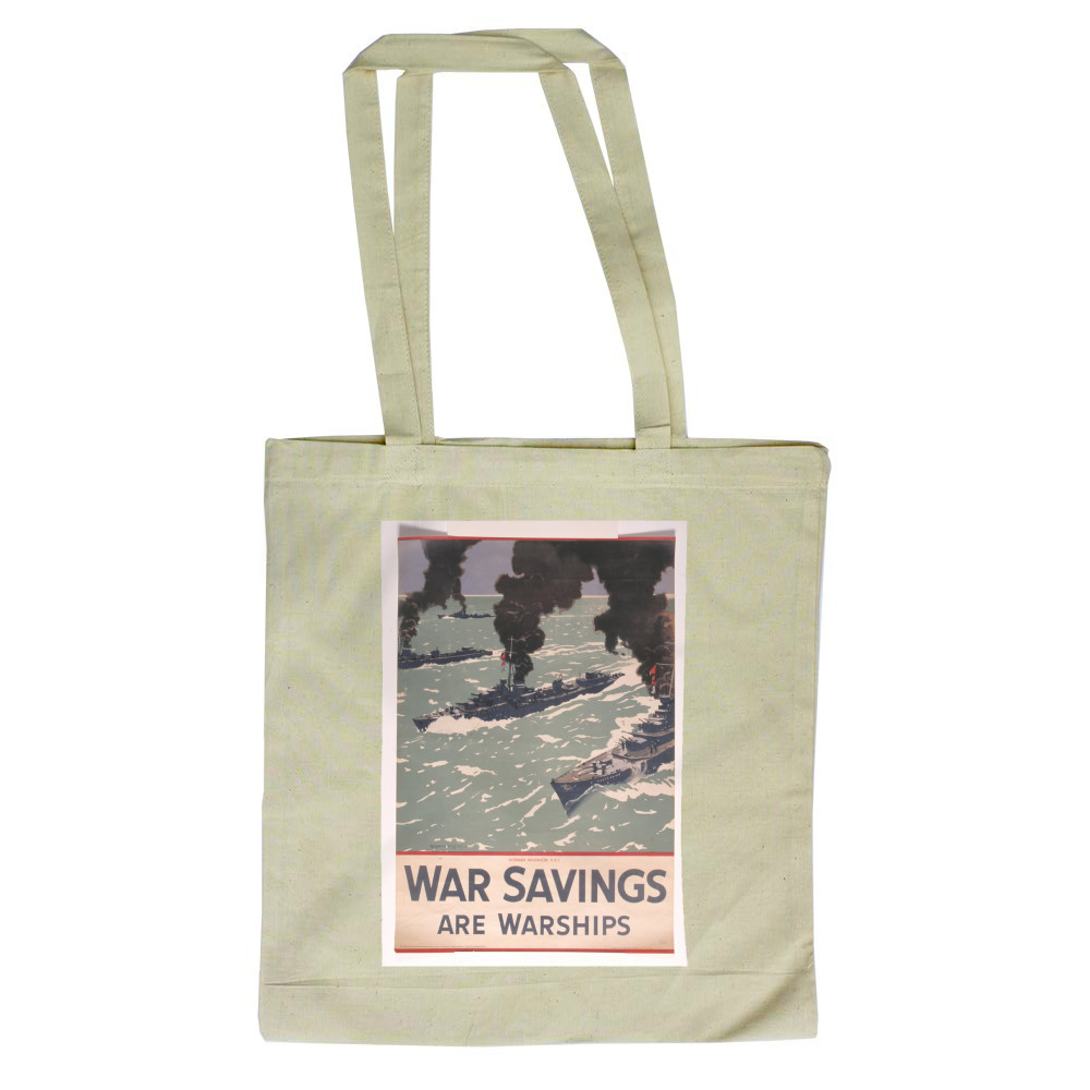 War Savings are Warships Tote Bag