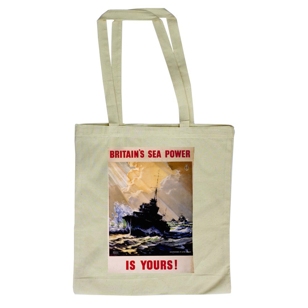 Britain's Sea Power is Yours! Destroyers in Line Ahead Tote Bag