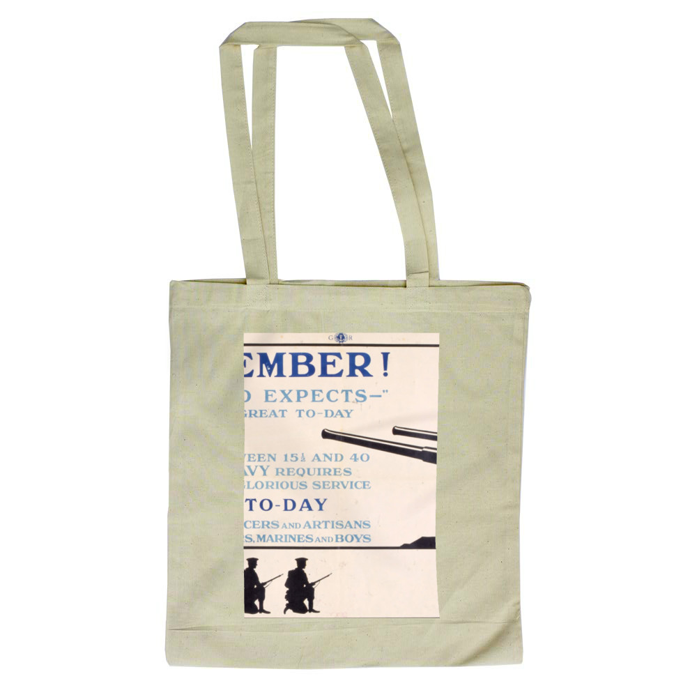 Remember! 'England Expects' The Need is Great To-Day Tote Bag