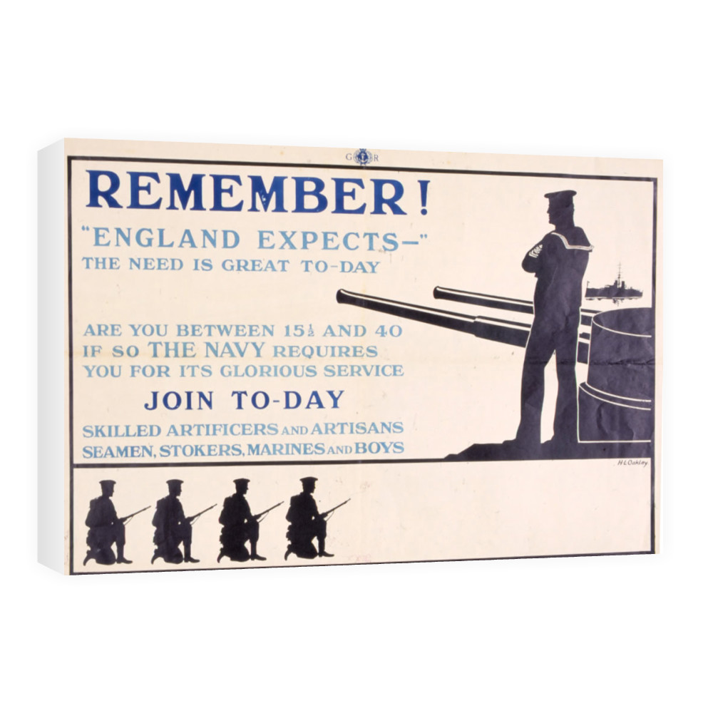Remember! 'England Expects' The Need is Great To-Day Canvas