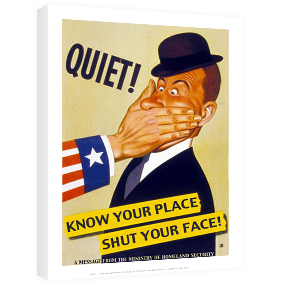 Know your place Shut your face Canvas - Art247.com