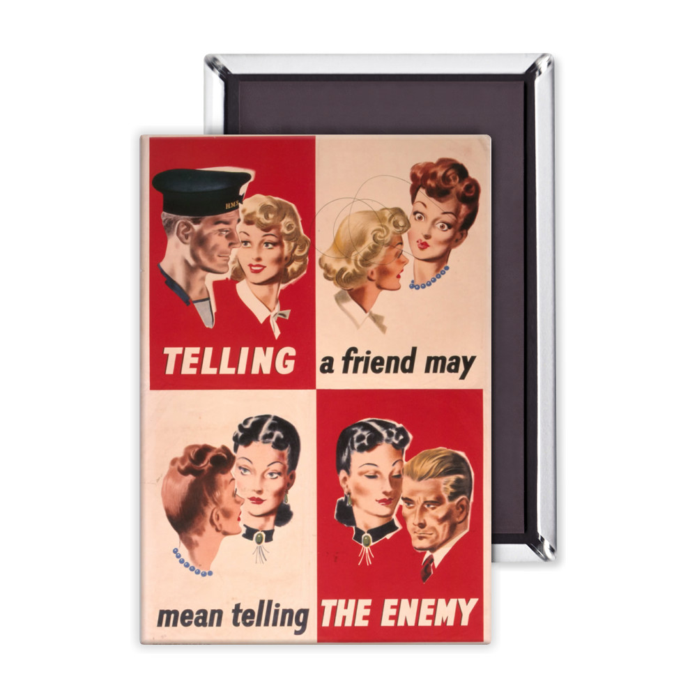 Telling a Friend May Mean Telling the Enemy Magnet
