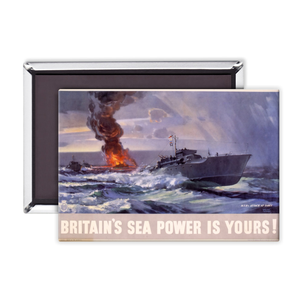 Britain's Sea Power is Yours! MTB's Attack at Dawn Magnet