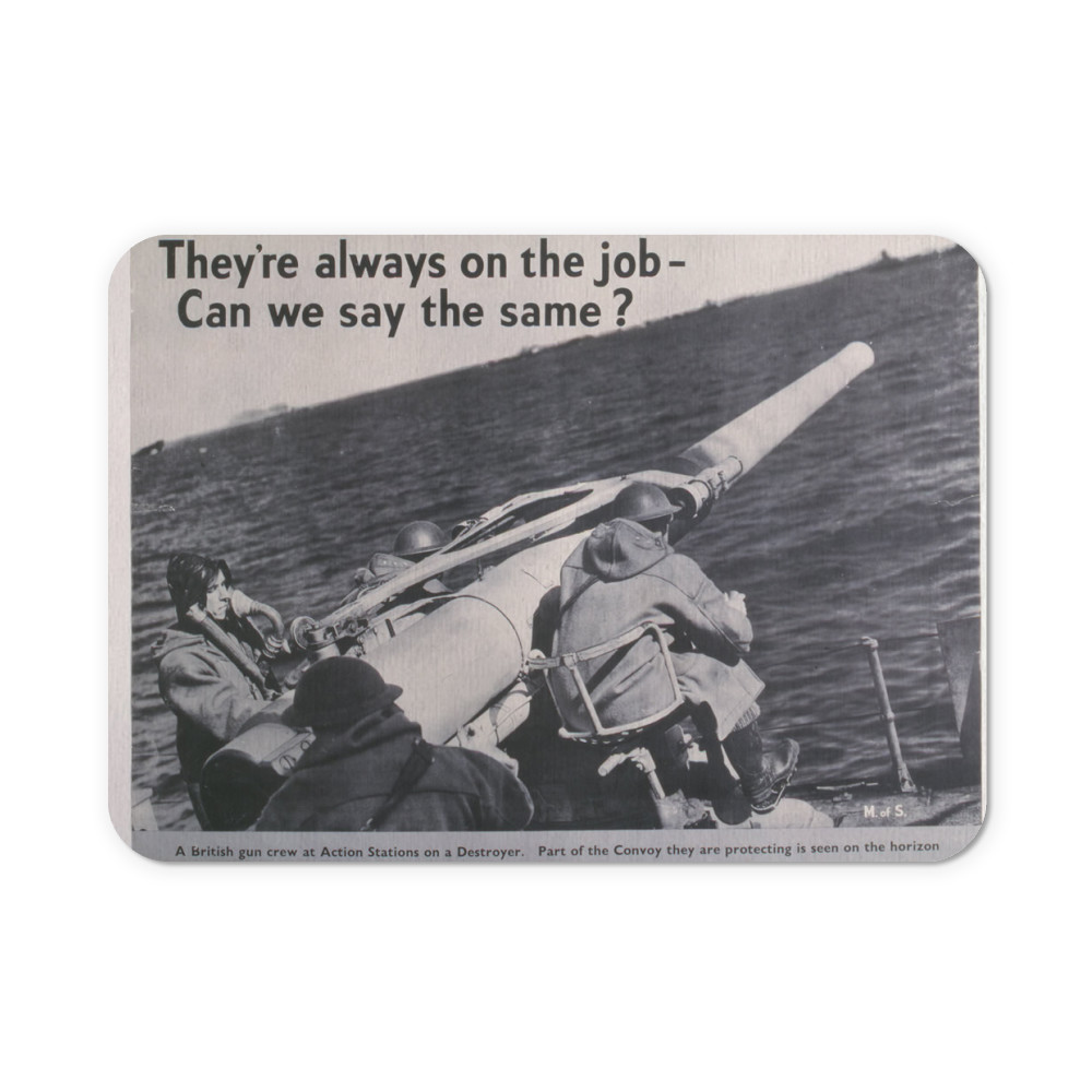 They're Always on the Job Can We Say the Same?  Mousemat