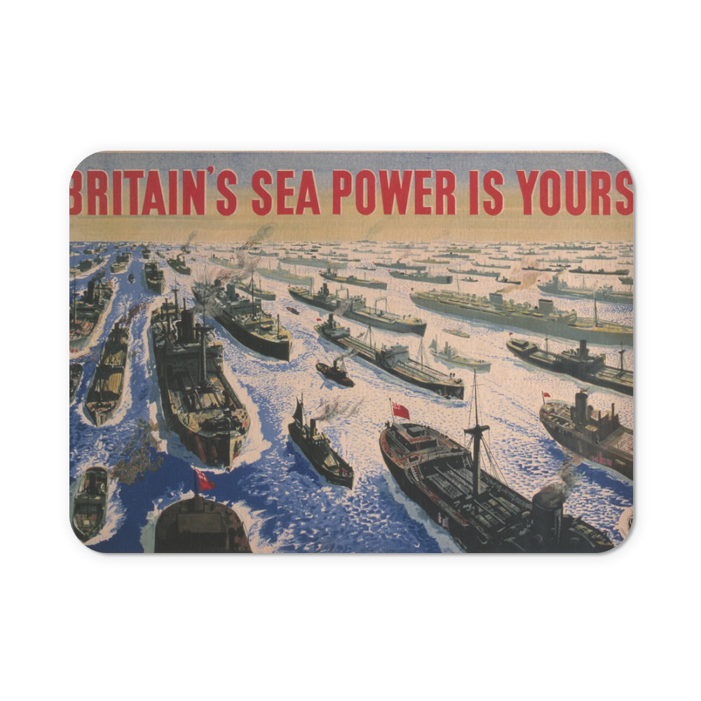 Britain's Sea Power is Yours! Mousemat