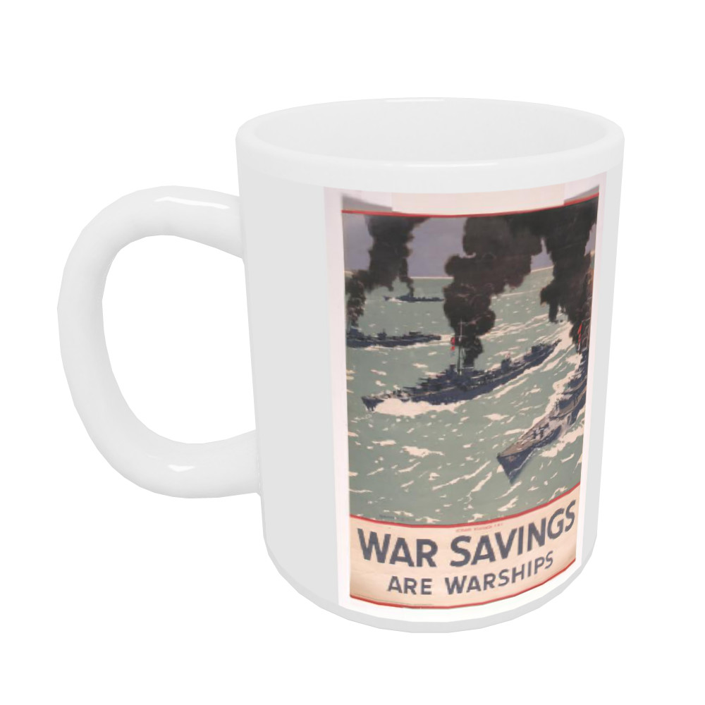War Savings are Warships Mug