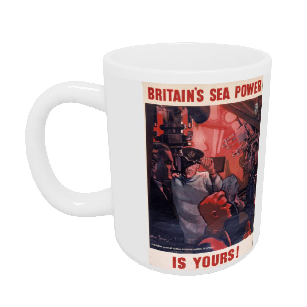 Britain's Sea Power is Yours! Submarine Crew at 'Action Stations' During an Attack Mug