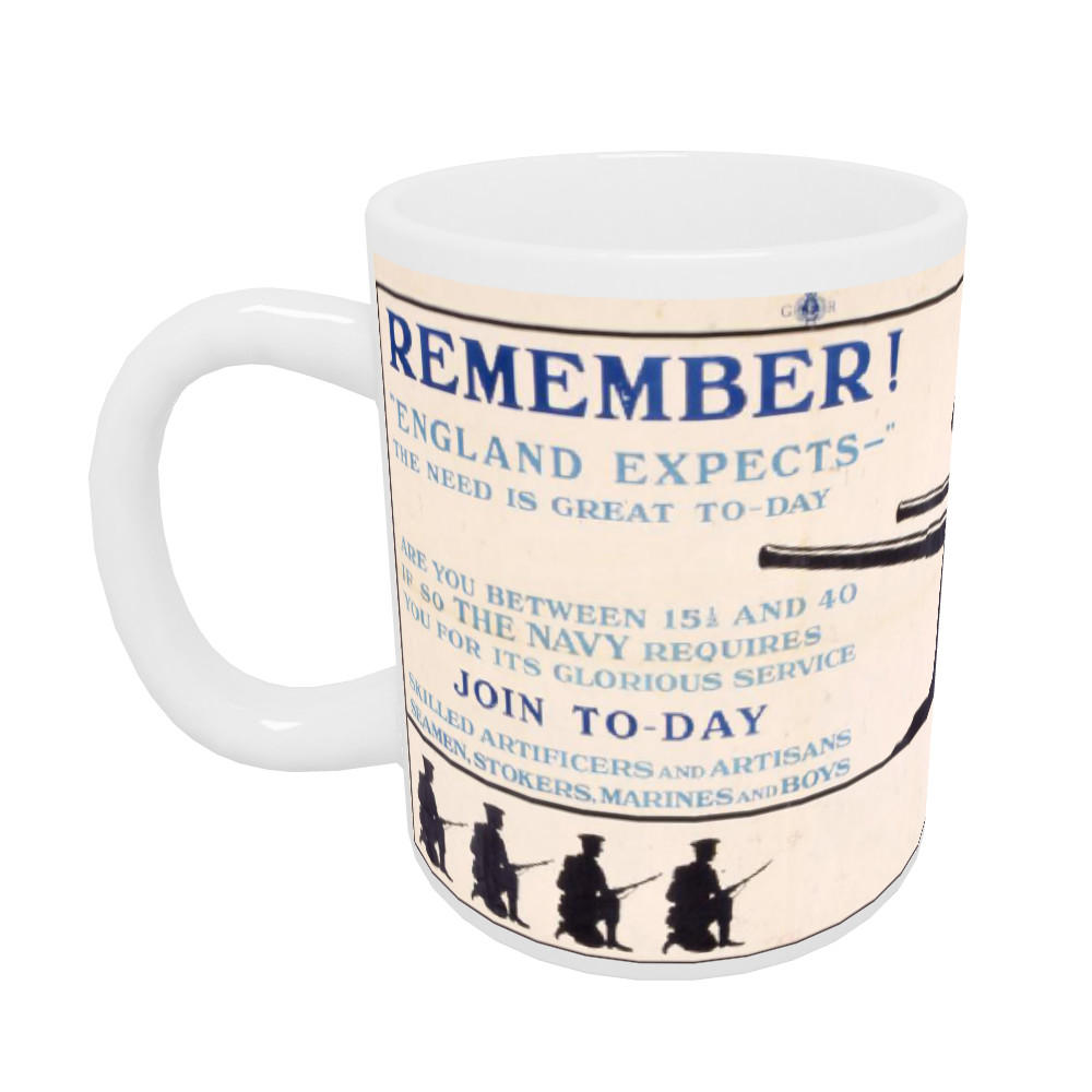 Remember! 'England Expects' The Need is Great To-Day Mug