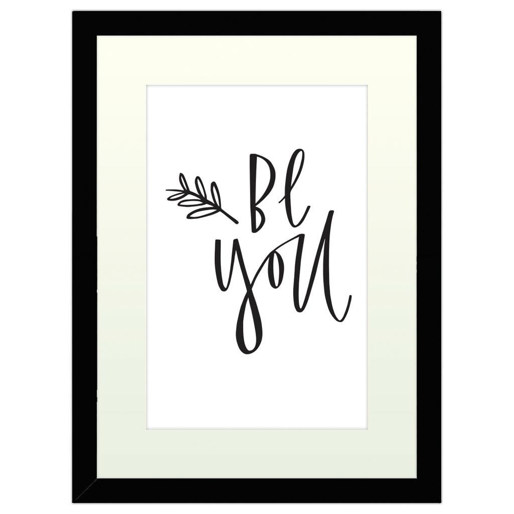 Be You - Black Framed Art Print (40x30cm) Black Framed Art Print