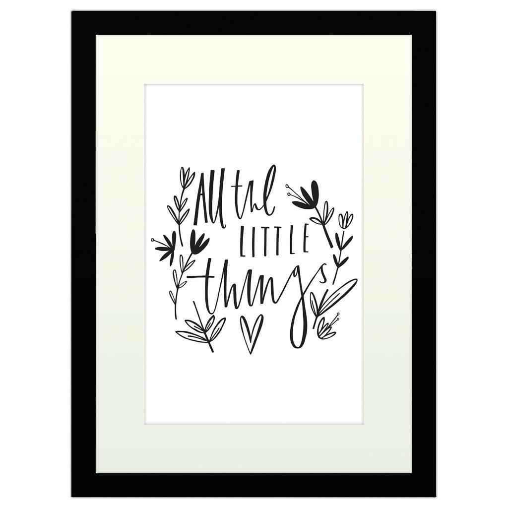All the Little Things - Black Framed Art Print (40x30cm) Black Framed Art Print