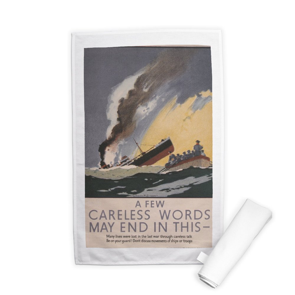 A Few Careless Words May End in This Tea Towel