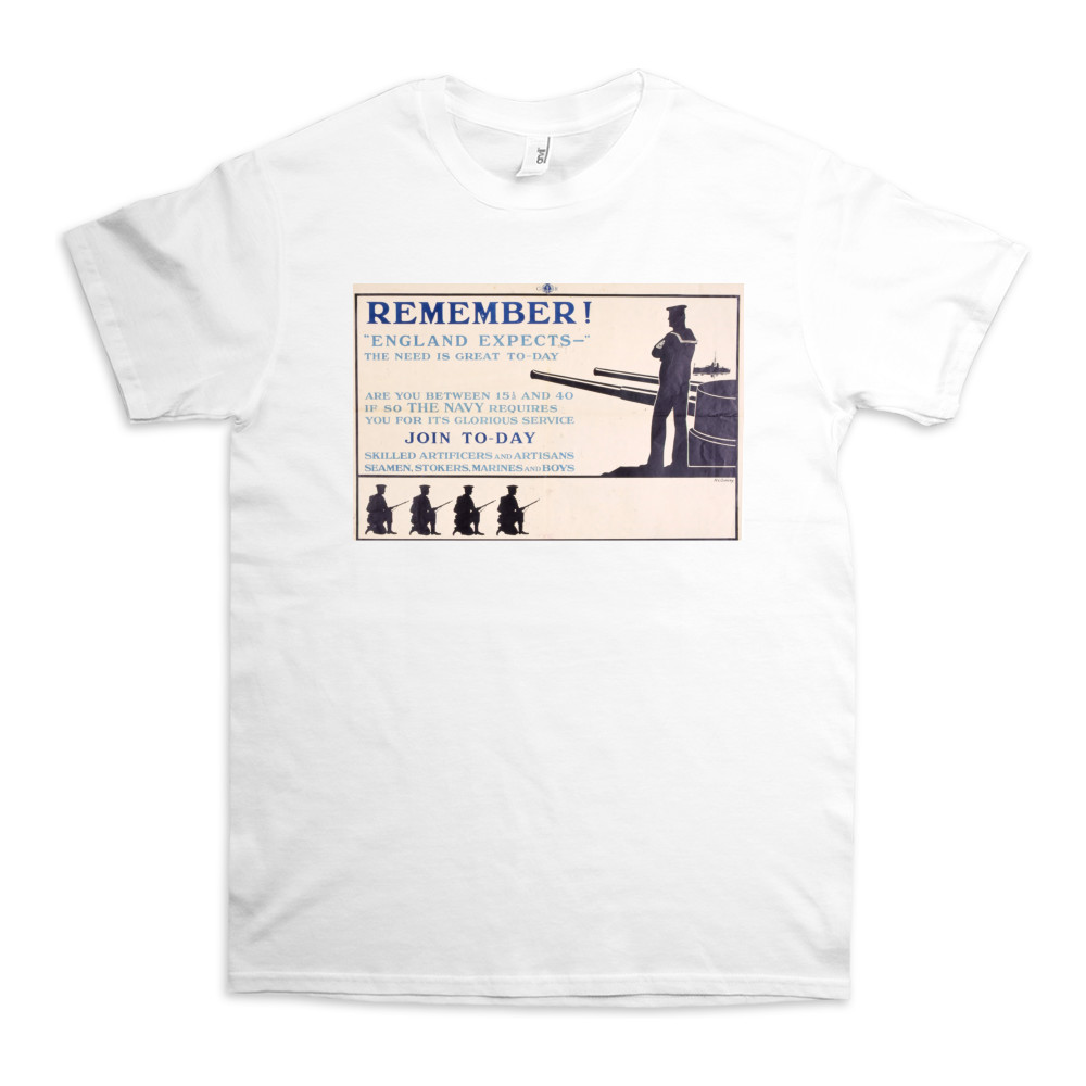 Remember! 'England Expects' The Need is Great To-Day TShirt